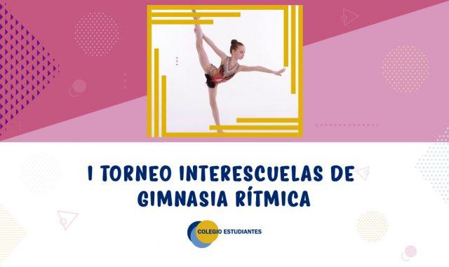 I Torneo Interescuelas de Gimnasia Rítmica
