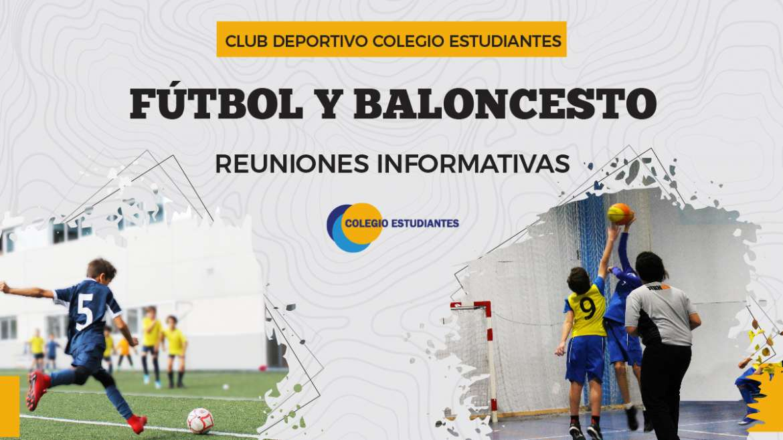 Reuniones Informativas Fútbol y Baloncesto