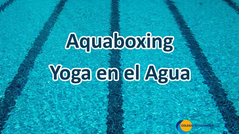 Aquaboxing y Yoga en el Agua
