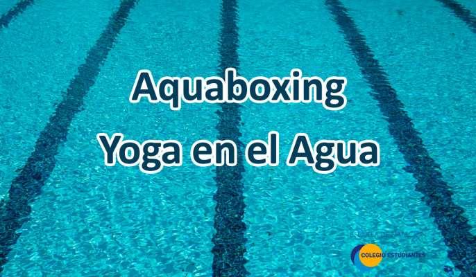 Aquaboxing y Yoga en el Agua en la Escuela de Natación